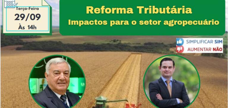FAESC e CNA debatem impactos da Reforma Tributária no agronegócio