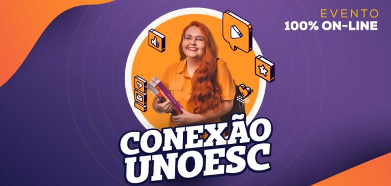 Edição de outubro do Conexão Unoesc acontece de 26 a 30 de outubro