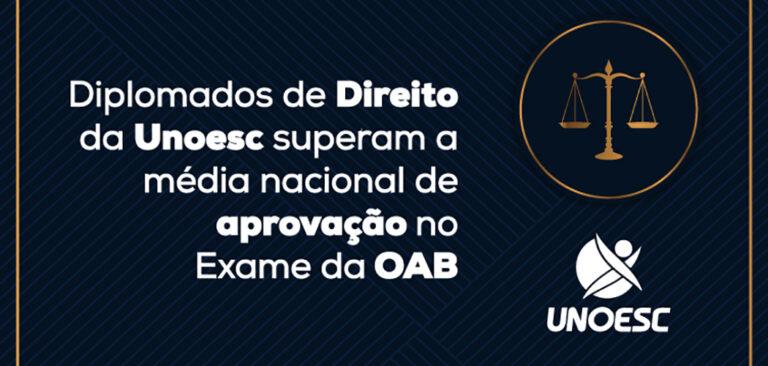 Diplomados do curso de Direito superam a média nacional de aprovação no Exame da OAB
