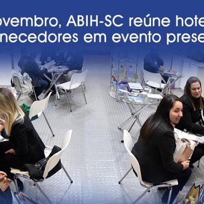 ABIH-SC realiza do dia 18 de novembro, no Majestic Palace Hotel, em Florianópolis, uma ampla programação que envolve Rodada de Negócios, palestras, apresentação de produtos e jantar comemorativo ao Dia do Hoteleiro