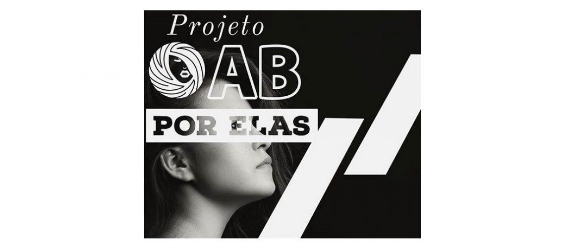 O Projeto OAB Por Elas oferece assessoria jurídica gratuita para as vítimas  que registrarem o BO junto à delegacia