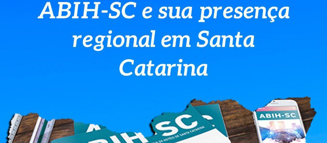 A atuação regionalizada da ABIH-SC contribui para o crescimento e desenvolvimento turístico em Santa Catarina