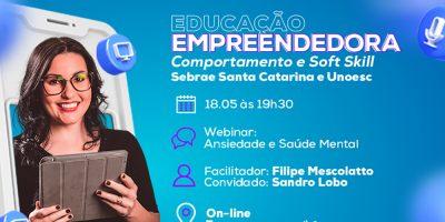 Unoesc e Sebrae promovem webinar com o tema: Ansiedade e saúde mental
